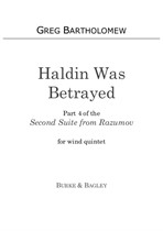 Haldin Was Betrayed (Part 4 of Second Suite from Razumov) for wind quintet